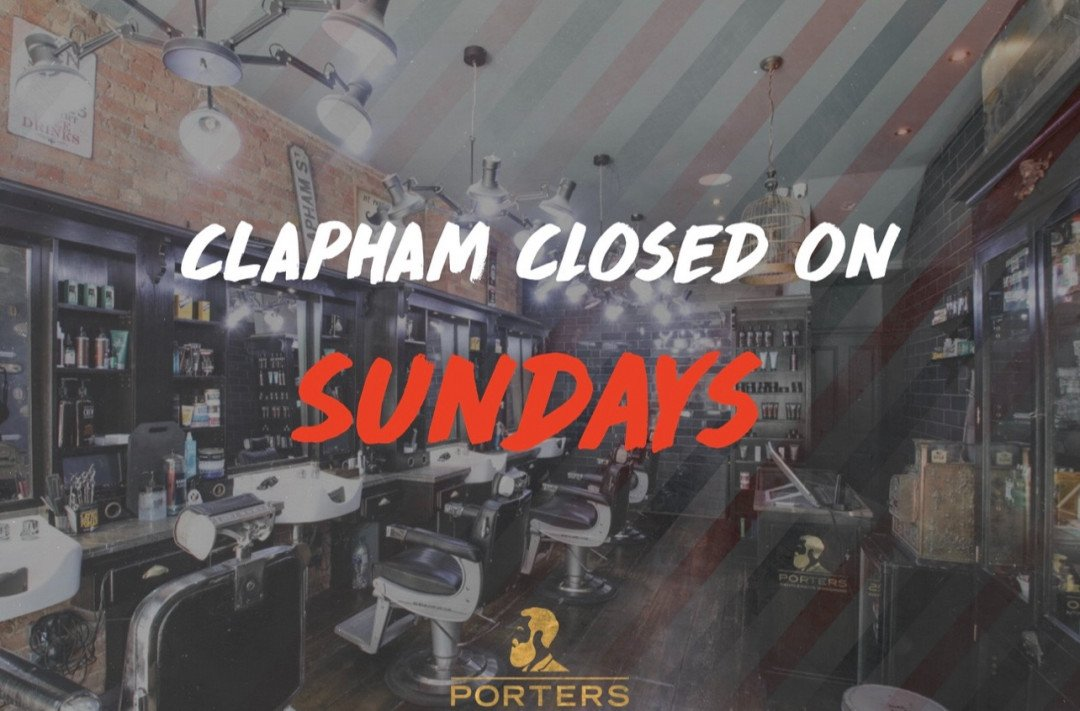 Porters Clapham Will Close On Sunday's In August